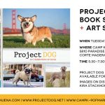Project DOG Book Signing + Art Show | Kira Stackhouse